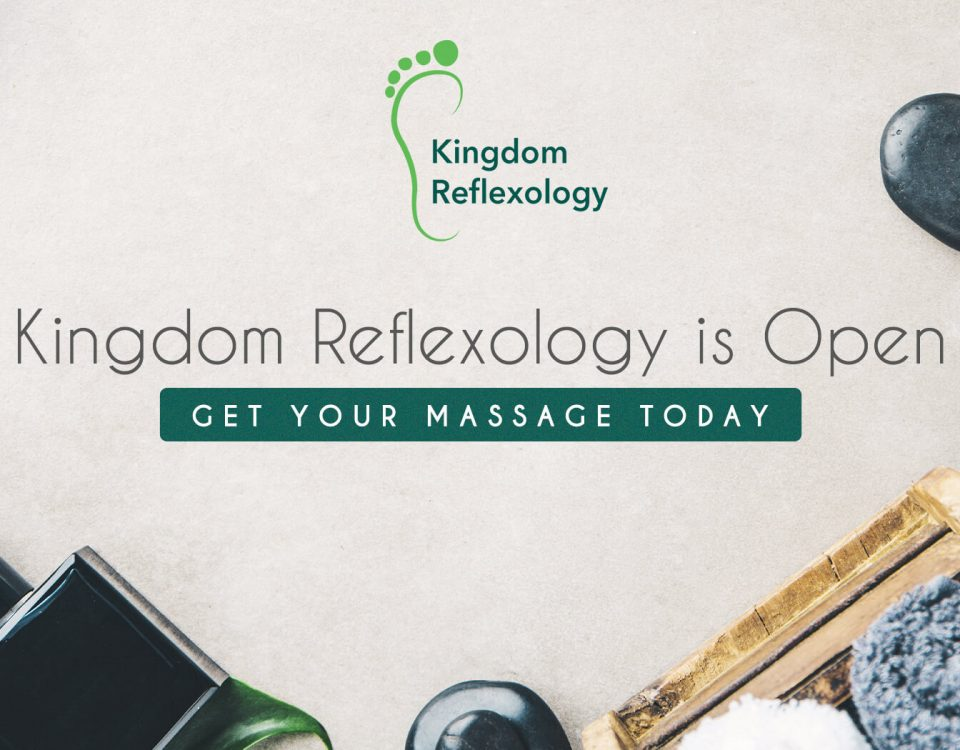 Kingdom Reflexology is Open. Get Your Massage Today!